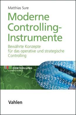 Abbildung von Sure | Moderne Controlling-Instrumente | 1. Auflage | 2009 | beck-shop.de