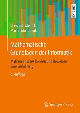 Abbildung von Meinel | Mathematische Grundlagen der Informatik | 2015 | Mathematisches Denken und Bewe...