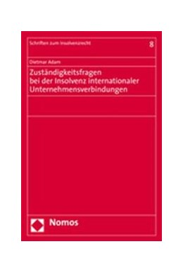 Abbildung von Adam | Zuständigkeitsfragen bei der Insolvenz internationaler Unternehmensverbindungen | 2006
