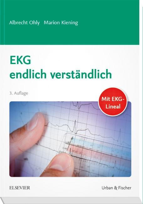 EKG endlich verständlich | Ohly / Kiening | 3. Auflage, 2018 | Buch (Cover)