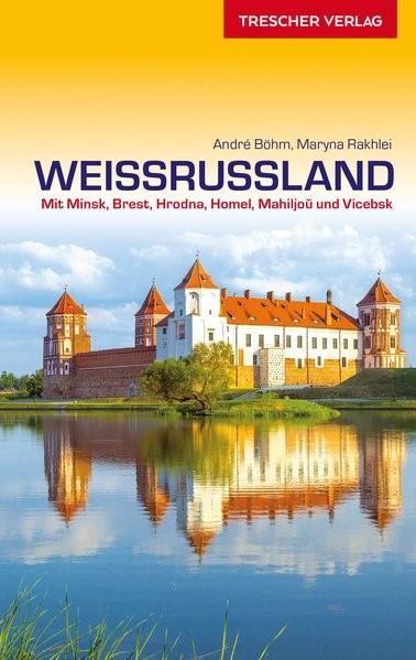 Abbildung von Böhm / Rakhlei | Reiseführer Weißrussland | 2., aktual. und erweiterte Auflage | 2019