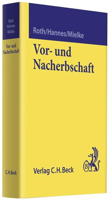 Vor- und Nacherbschaft | Roth / Hannes / Mielke | Buch (Cover)