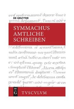 Abbildung von Q. Aurelius Symmachus / Forst | Amtliche Schreiben | 1. Auflage | 2020 | beck-shop.de