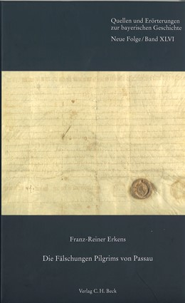 Abbildung von Erkens, Franz-Reiner   Die Fälschungen Pilgrims von Passau   1. Auflage   2011   46   beck-shop.de