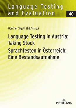 Abbildung von Sigott | Language Testing in Austria: Taking Stock/Sprachtesten in Österreich: Eine Bestandsaufnahme | 1. Auflage | 2018 | beck-shop.de