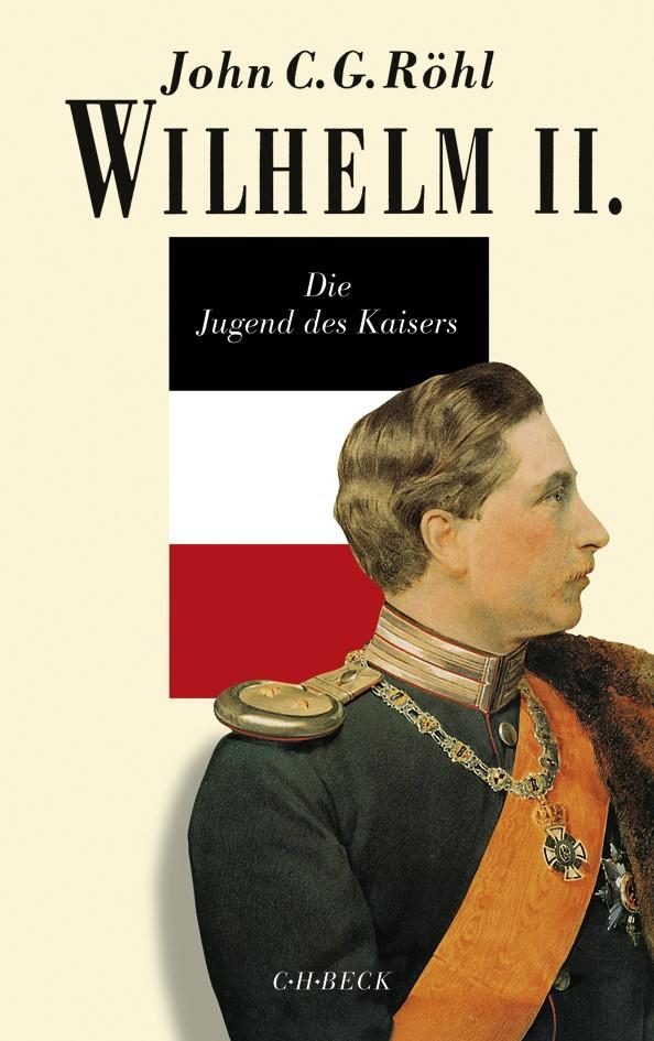 Wilhelm II. | Röhl, John C.G. | 4. Auflage, 2018 | Buch (Cover)
