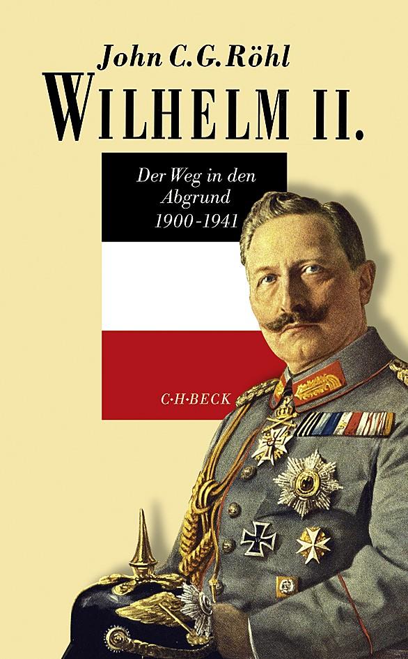Wilhelm II. Gesamtwerk, Band 3: Wilhelm II. | Röhl, John C.G. | 3., durchgesehene Auflage, 2018 | Buch (Cover)
