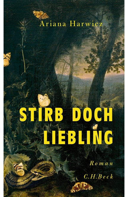 Cover: Ariana Harwicz, Stirb doch, Liebling