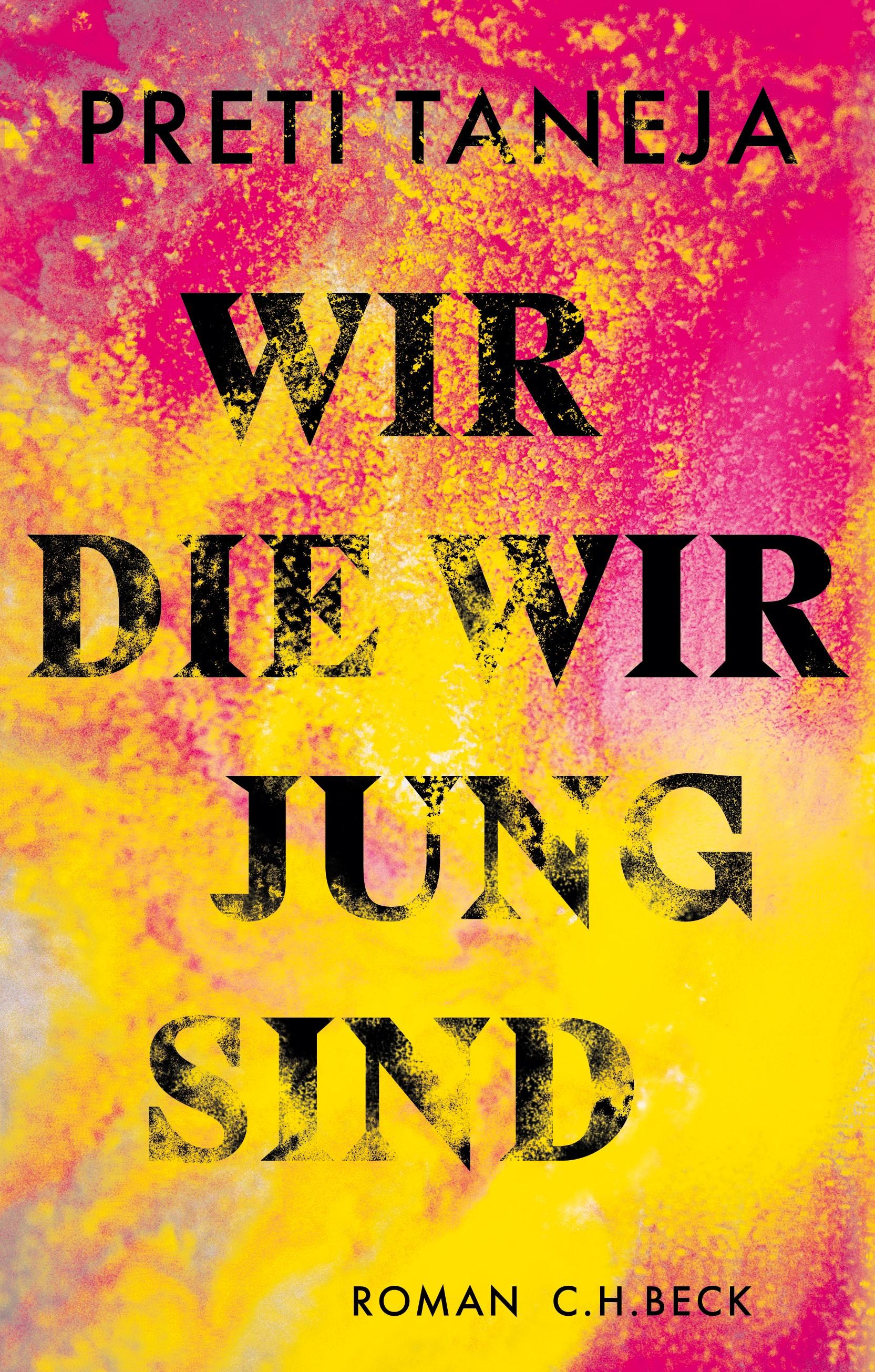Wir, die wir jung sind | Taneja, Preti, 2019 | Buch (Cover)