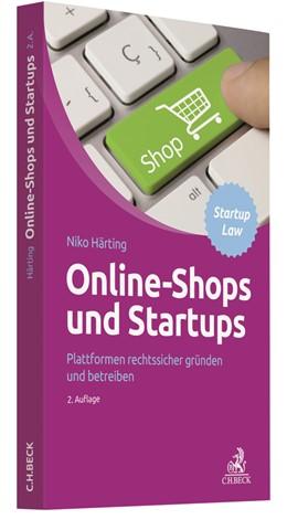 Abbildung von Härting   Online-Shops und Startups   2. Auflage   2019   Plattformen rechtssicher gründ...
