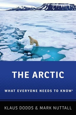 Abbildung von Dodds / Nuttall | The Arctic | 2019 | What Everyone Needs to Know®