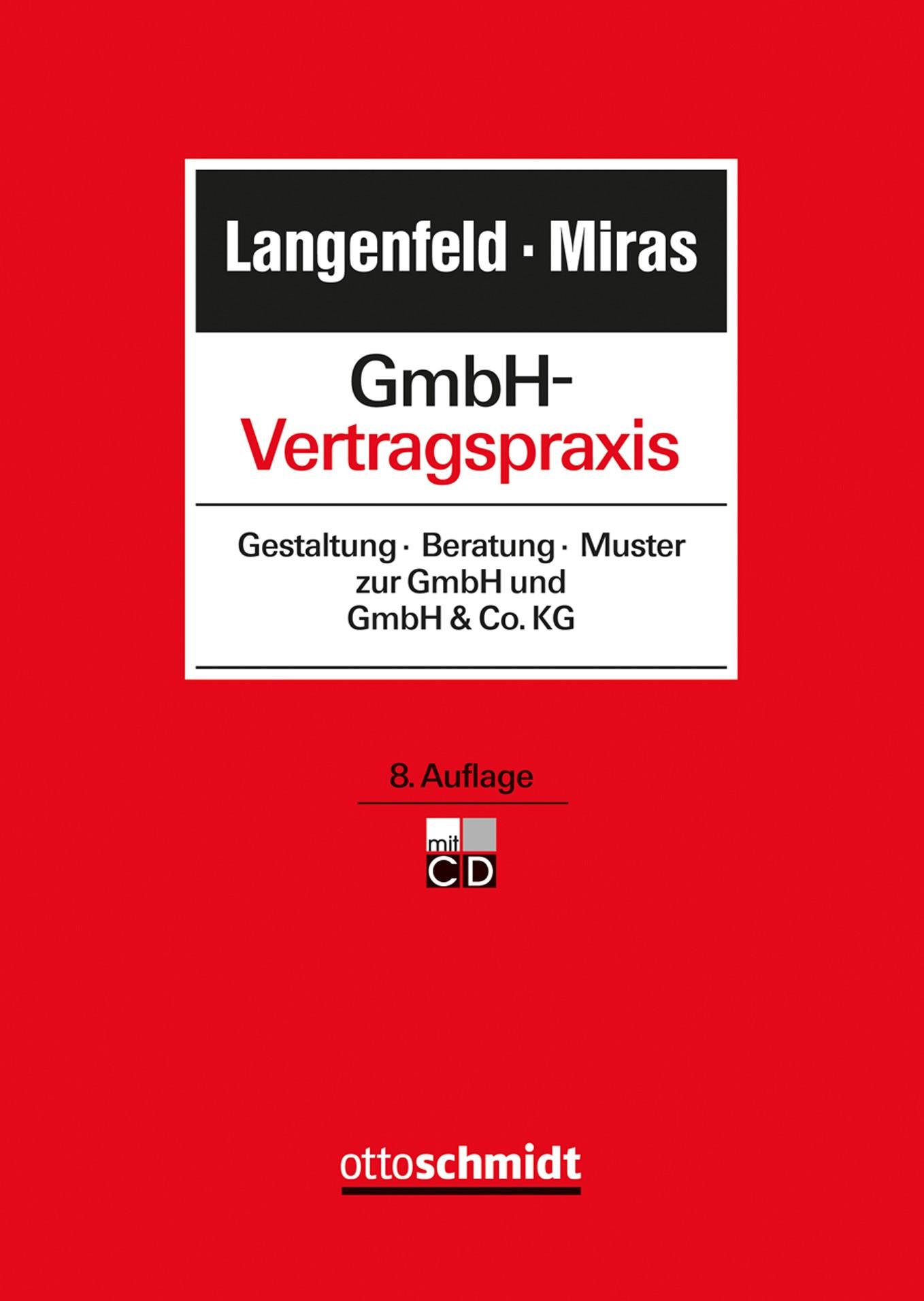 GmbH-Vertragspraxis   Langenfeld / Miras   8., neu bearbeitete Auflage, 2018 (Cover)