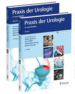 Abbildung von Jocham / Miller / Burger / Schrader (Hrsg.) | Praxis der Urologie | 4. vollständig überarbeitete Auflage | 2020 | In 2 Bänden