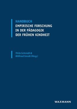 Abbildung von Schmidt / Smidt | Handbuch empirische Forschung in der Pädagogik der frühen Kindheit | 2018