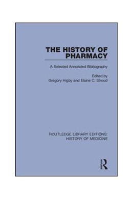 Abbildung von Higby / Stroud | The History of Pharmacy | 2018 | A Selected Annotated Bibliogra... | 7