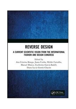 Abbildung von Broega / Cunha / Carvalho / Blanco / García-Badell / Goméz-Chacón | Reverse Design | 2018 | A Current Scientific Vision Fr...