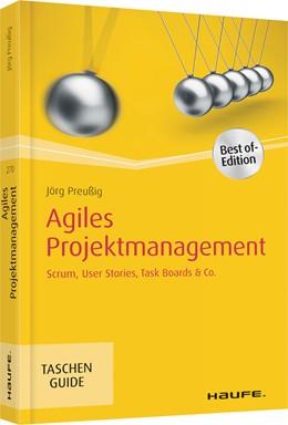Abbildung von Preußig | Agiles Projektmanagement | 2. Auflage 2018 | 2018 | Scrum, Use Cases, Task Boards ... | 270