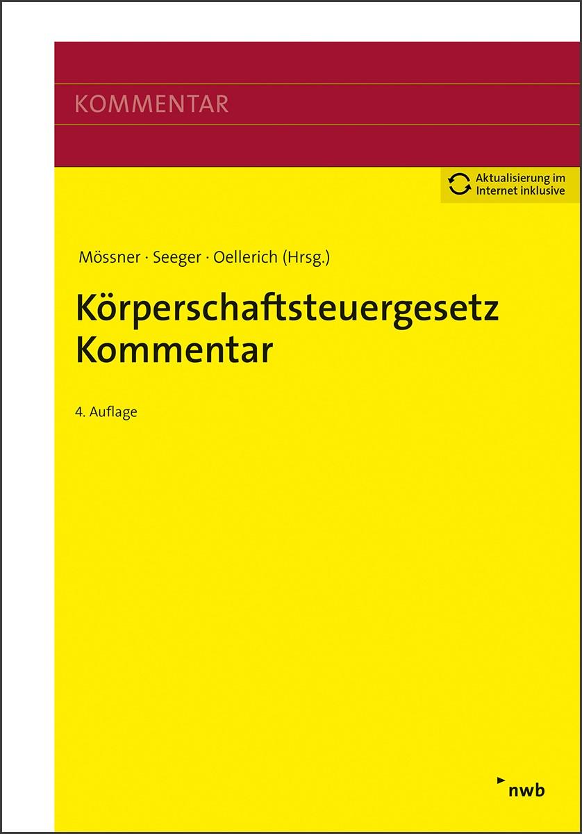 Abbildung von Mössner / Seeger (Hrsg.)   Körperschaftsteuergesetz Kommentar   4. Auflage   2019