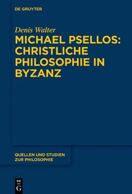 Abbildung von Walter   Michael Psellos - Christliche Philosophie in Byzanz   1. Auflage   2019   beck-shop.de