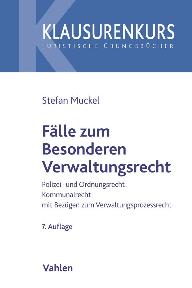 Fälle zum Besonderen Verwaltungsrecht   Muckel   7. Auflage, 2019   Buch (Cover)