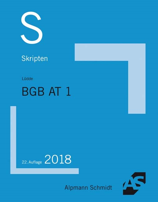 Skript BGB AT 1 | Lüdde | 22. Auflage, 2018 | Buch (Cover)