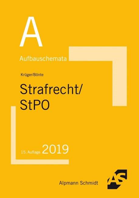 Aufbauschemata Strafrecht / StPO | Krüger / Bönte | 15., überarbeitete Auflage, 2018 | Buch (Cover)