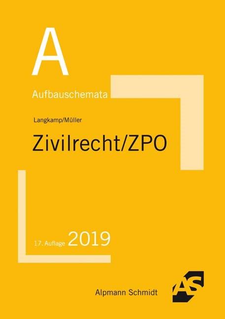 Aufbauschemata Zivilrecht / ZPO | Langkamp / Müller | 17., überarbeitete Auflage, 2018 | Buch (Cover)