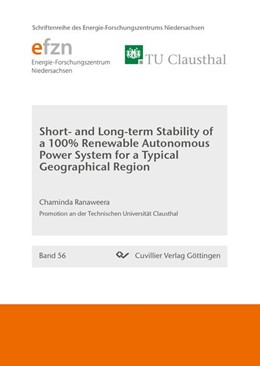 Abbildung von Ranaweera | Short and Long-term Stability of a 100% Renewable Autonomous Power System for a Typical Geographical Region (Band 56) | 1. Auflage | 2018 | beck-shop.de
