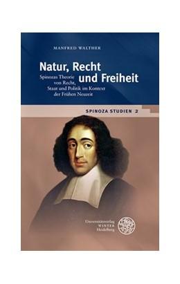 Abbildung von Walther | Natur, Recht und Freiheit | 1. Auflage | 2018 | beck-shop.de