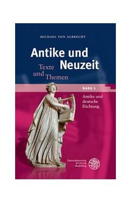 Abbildung von Albrecht | Antike und deutsche Dichtung | 2019