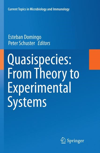 Abbildung von Domingo / Schuster | Quasispecies: From Theory to Experimental Systems | Softcover reprint of the original 1st ed. 2016 | 2018