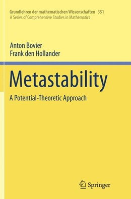 Abbildung von Bovier / den Hollander | Metastability | Softcover reprint of the original 1st ed. 2015 | 2018 | A Potential-Theoretic Approach | 351
