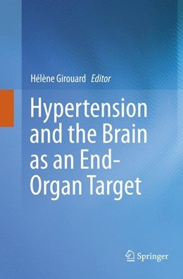 Abbildung von Girouard | Hypertension and the Brain as an End-Organ Target | Softcover reprint of the original 1st ed. 2016 | 2018