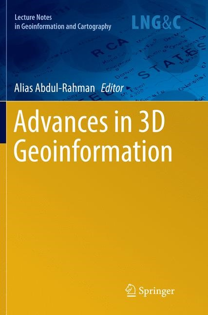 Advances in 3D Geoinformation | Abdul-Rahman | Softcover reprint of the original 1st ed. 2017, 2018 | Buch (Cover)