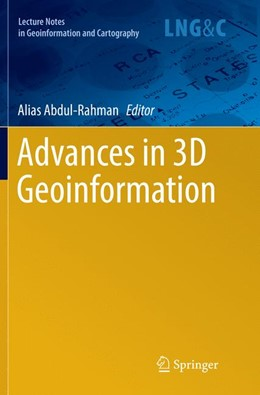 Abbildung von Abdul-Rahman | Advances in 3D Geoinformation | Softcover reprint of the original 1st ed. 2017 | 2018