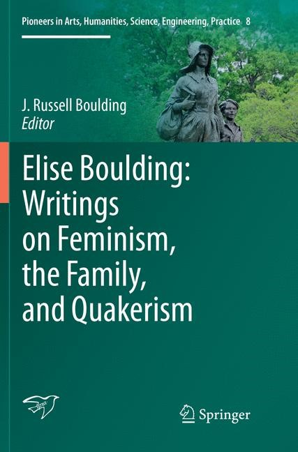 Elise Boulding: Writings on Feminism, the Family and Quakerism | Boulding | Softcover reprint of the original 1st ed. 2016, 2018 | Buch (Cover)
