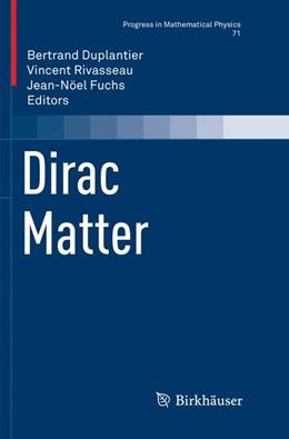 Abbildung von Duplantier / Rivasseau / Fuchs | Dirac Matter | Softcover reprint of the original 1st ed. 2017 | 2018 | 71