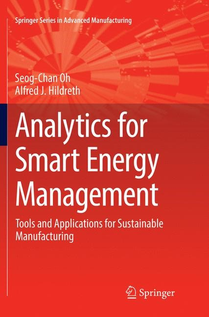 Abbildung von Oh / Hildreth | Analytics for Smart Energy Management | Softcover reprint of the original 1st ed. 2016 | 2018