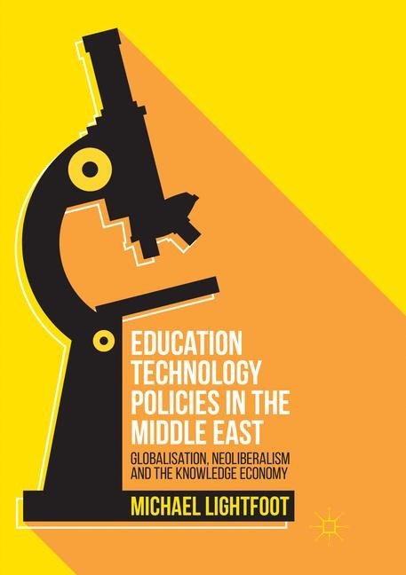 Education Technology Policies in the Middle East | Lightfoot | Softcover reprint of the original 1st ed. 2016, 2018 | Buch (Cover)