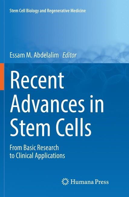 Recent Advances in Stem Cells | Abdelalim | Softcover reprint of the original 1st ed. 2016, 2018 | Buch (Cover)