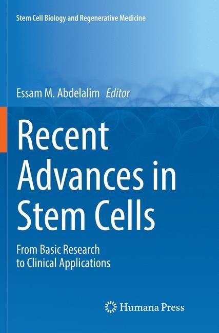 Abbildung von Abdelalim   Recent Advances in Stem Cells   Softcover reprint of the original 1st ed. 2016   2018