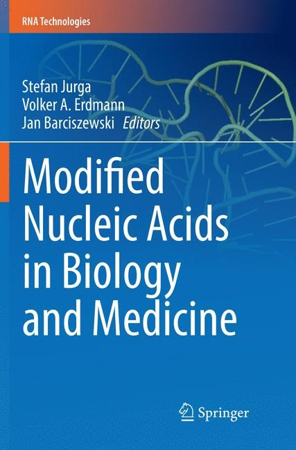 Modified Nucleic Acids in Biology and Medicine | Jurga / Erdmann (Deceased) / Barciszewski | Softcover reprint of the original 1st ed. 2016, 2018 | Buch (Cover)