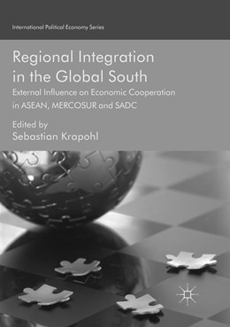 Abbildung von Krapohl | Regional Integration in the Global South | Softcover reprint of the original 1st ed. 2017 | 2018