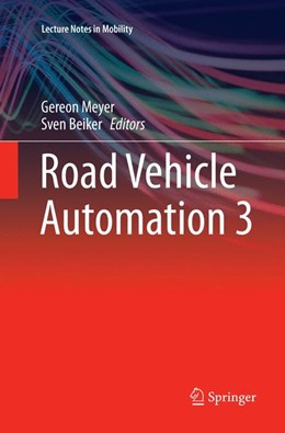 Abbildung von Meyer / Beiker | Road Vehicle Automation 3 | Softcover reprint of the original 1st ed. 2016 | 2018