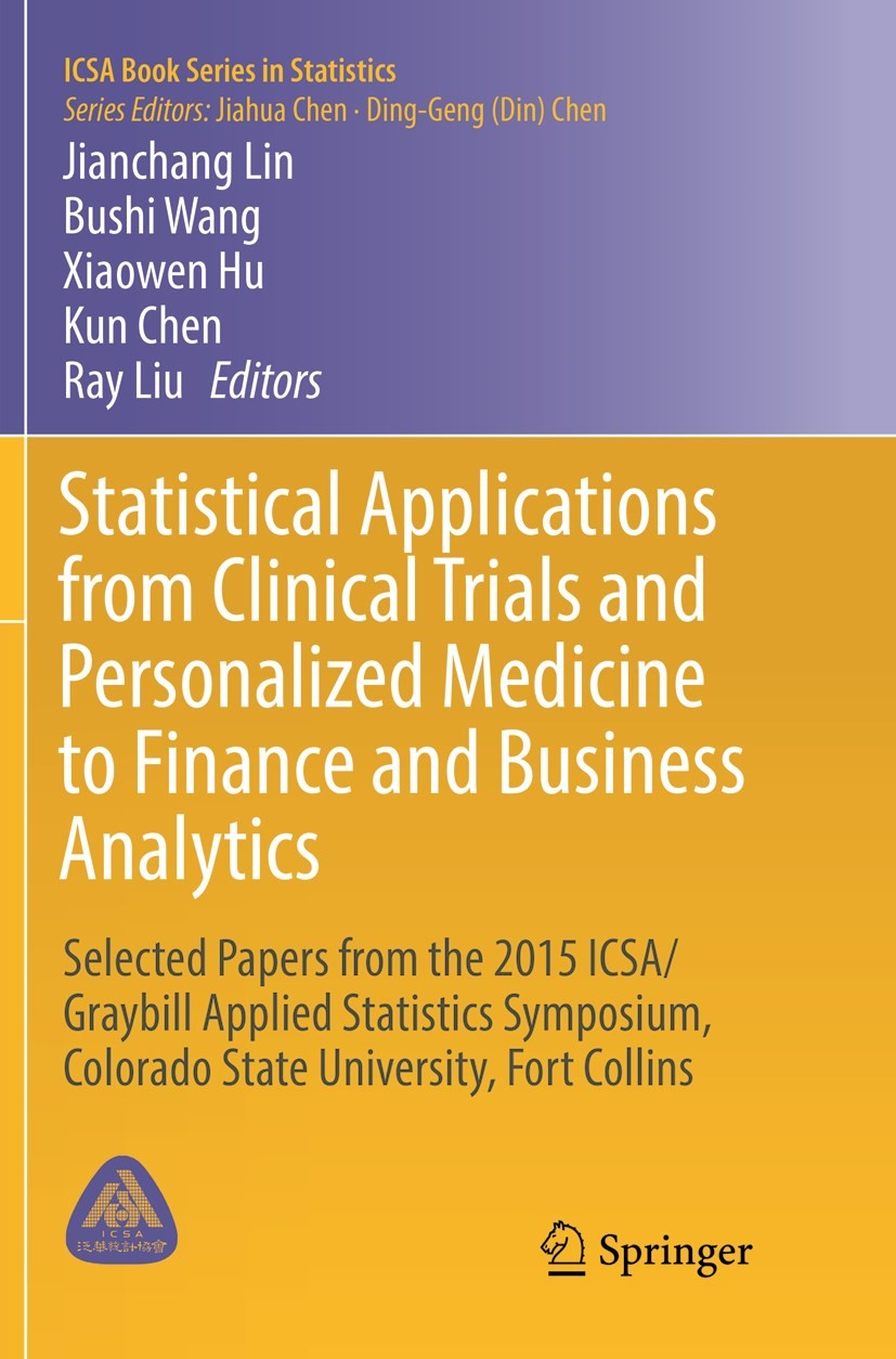 Abbildung von Lin / Wang / Hu / Chen / Liu | Statistical Applications from Clinical Trials and Personalized Medicine to Finance and Business Analytics | Softcover reprint of the original 1st ed. 2016 | 2018