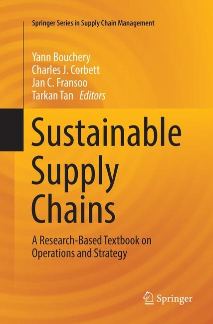 Abbildung von Bouchery / Corbett / Fransoo / Tan | Sustainable Supply Chains | Softcover reprint of the original 1st ed. 2017 | 2018