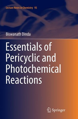 Abbildung von Dinda | Essentials of Pericyclic and Photochemical Reactions | Softcover reprint of the original 1st ed. 2017 | 2018 | 93