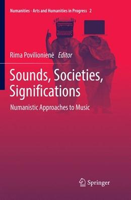 Abbildung von Povilioniene | Sounds, Societies, Significations | 1. Auflage | 2018 | 2 | beck-shop.de