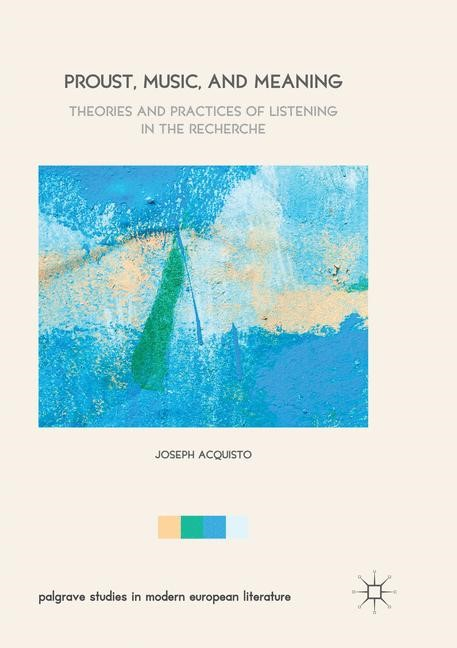 Abbildung von Acquisto | Proust, Music, and Meaning | Softcover reprint of the original 1st ed. 2017 | 2018