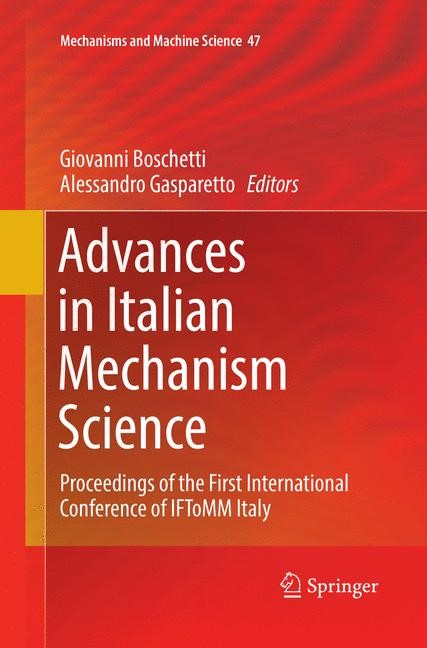 Advances in Italian Mechanism Science | Boschetti / Gasparetto | Softcover reprint of the original 1st ed. 2017, 2018 | Buch (Cover)